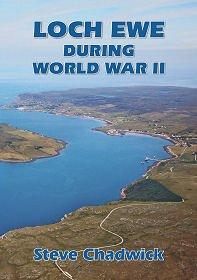 Loch Ewe During World War II